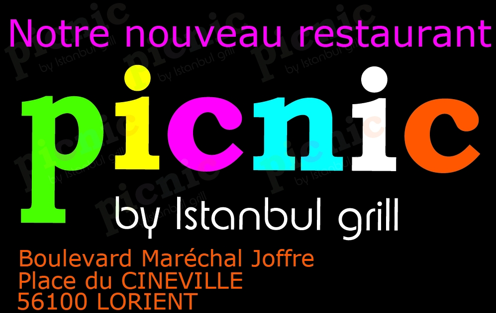 PICNIC BY ISTANBUL GRILL – PLACE DU CINEVILLE – LORIENT – 02 97 82 98 19